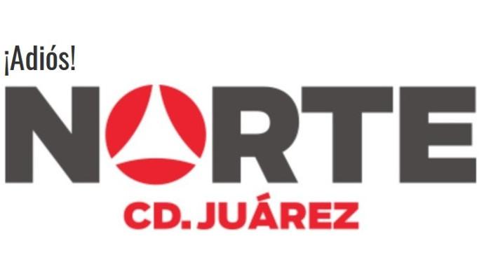 Por inseguridad, el periódico 'Norte de Ciudad Juárez' cierra